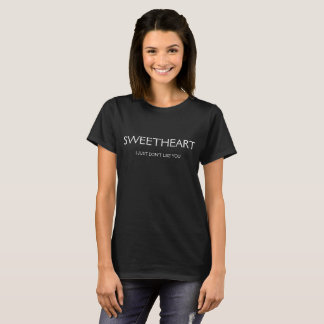 """""""Amoureux je juste ne vous aime pas"""" le T-shirt"""