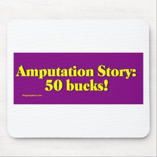 amputation_story tapis de souris