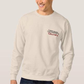 Amusement favorisé au grand-papa sweat-shirt brodé