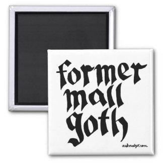 Ancien aimant de Goth de mail