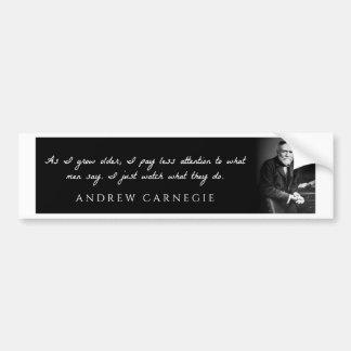 Andrew Carnegie - pendant que je vieillis, je paye Autocollant De Voiture