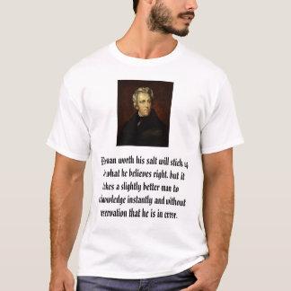 Andrew Jackson en a attribué à Thomas salissent,… T-shirt