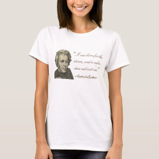 """Andrew Jackson """"soutenu T-shirt pour tempête"""""""