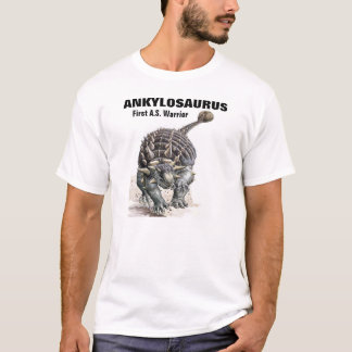 Ankylosaurus-Premier A.S. Warrior ! T-shirt