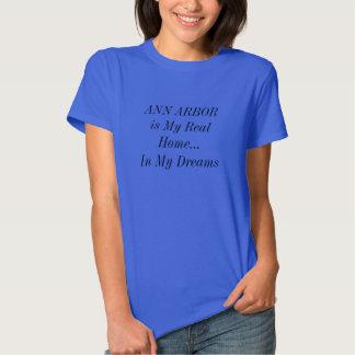 ANN ARBOR est ma vraie maison dans ma chemise de T-shirts