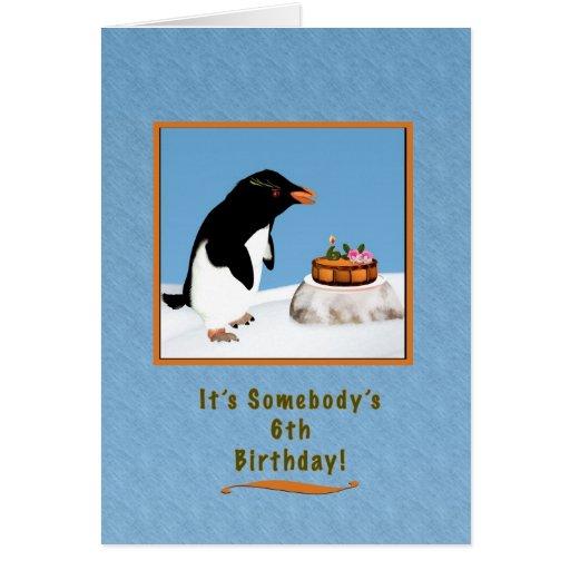 Anniversaire, 6ème, humoristique pingouin et gâtea carte de vœux