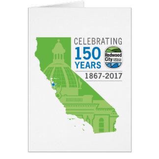 Anniversaire de Redwood City 150th Carte De Vœux