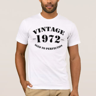 Anniversaire du cru 1972 âgé à la perfection t-shirt