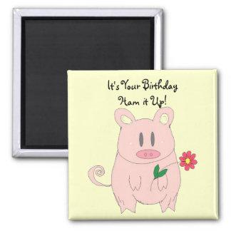 Anniversaire porcin humoristique aimant