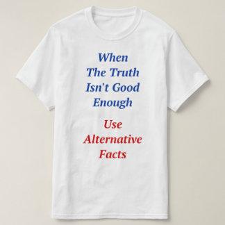 Anti atout de faits alternatifs t-shirt