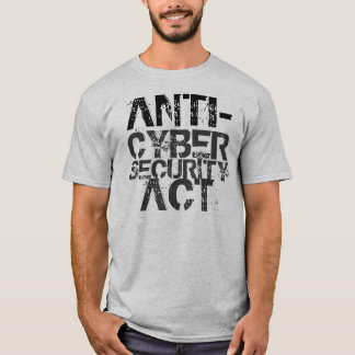 Anti-Cybersecurity T-shirt de Loi