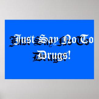 Anti-drogue de signe d'école posters