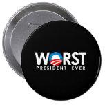 Anti-Obama - le plus mauvais blanc du Président Ev Badge Avec Épingle