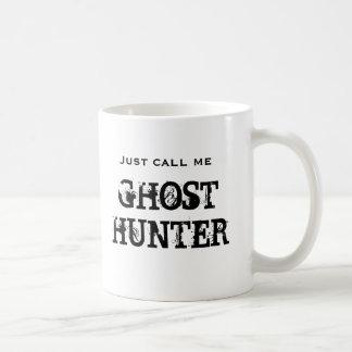 Appelez-juste moi chasseur de fantôme mug