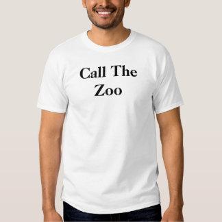 """""""appelez le zoo """" t-shirt"""