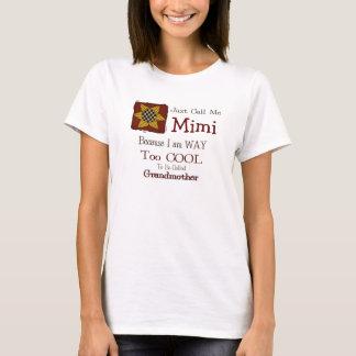 Appelez-moi Mimi T-shirt frais de grand-maman