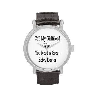 Appelez mon amie quand vous avez besoin d'un grand montres cadran