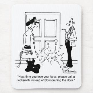 Appelez un serrurier avant d'utiliser un chalumeau tapis de souris