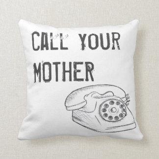 Appelez votre coussin de mère