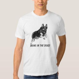 Apportez les chiens ! t-shirts