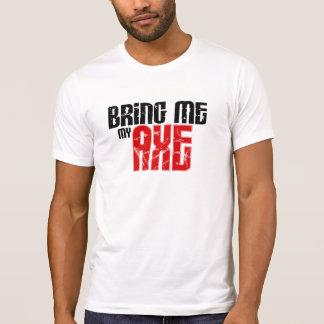 Apportez-moi ma hache (le mois de guitare) t-shirt