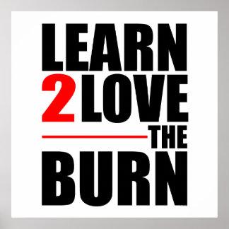 Apprenez à aimer la brûlure poster