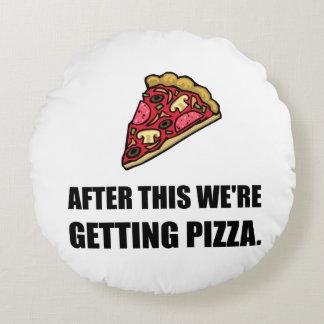 Après cette pizza de obtention coussins ronds