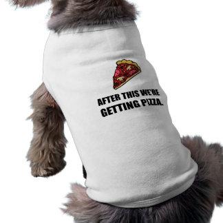 Après cette pizza de obtention t-shirt pour chien