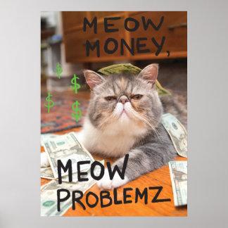 Argent de Meow, Meow Problemz Posters