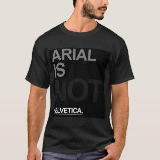 Arial n'est pas helvetica t-shirt