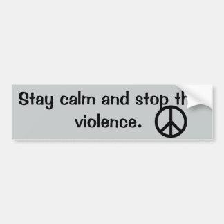 Arrêt de calme de séjour la citation de violence autocollant de voiture