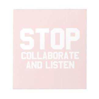 arrêtez collaborent et écoutent blocs-notes mémo
