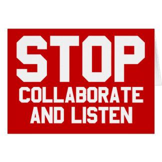 arrêtez collaborent et écoutent carte de vœux