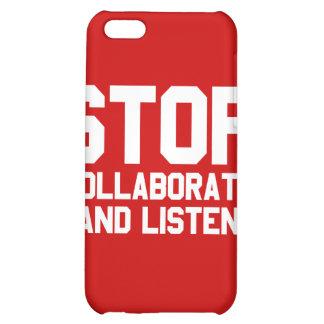 arrêtez collaborent et écoutent coque pour iPhone 5C