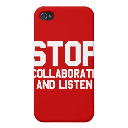 arrêtez collaborent et écoutent étuis iPhone 4