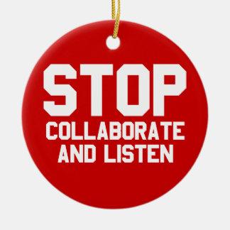 arrêtez collaborent et écoutent ornement rond en céramique