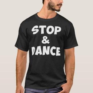 Arrêtez et dansez la chemise t-shirt