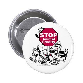 Arrêtez la cruauté animale pin's