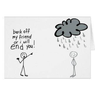 Arrêtez la mauvaise pluie carte de vœux