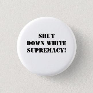 Arrêtez la suprématie blanche ! badges
