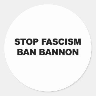 Arrêtez le fascisme, interdiction Bannon Sticker Rond