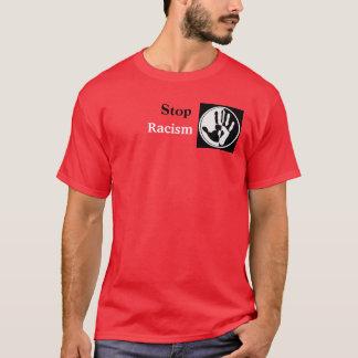 Arrêtez le racisme t-shirt