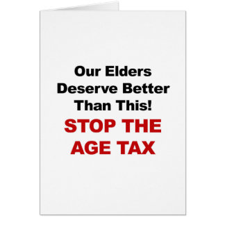 Arrêtez l'impôt d'âge carte de vœux