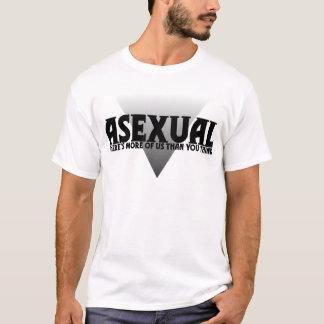 Asexuel : Il y a plus de nous que vous pensez T-shirt