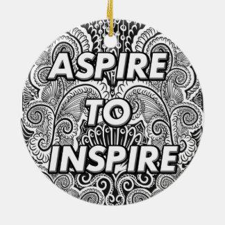 ASPIREZ POUR INSPIRER - la citation positive de Ornement Rond En Céramique