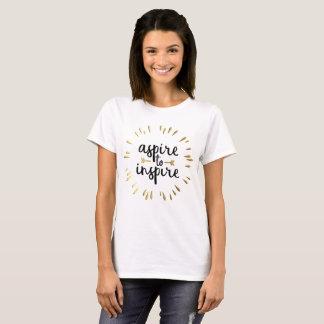 Aspirez pour inspirer l'or et le T-shirt de lettre