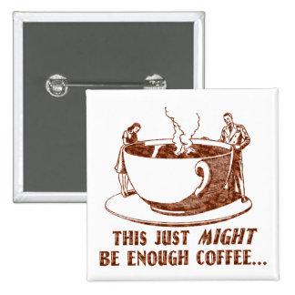 Assez de café ? badges