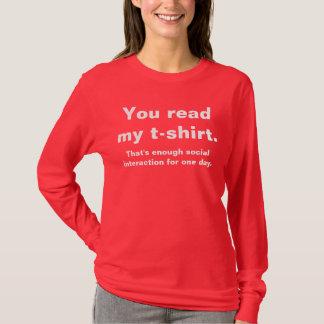 Assez de T-shirt drôle d'interaction sociale