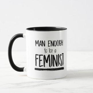 Assez homme à être un féministe -- tasse