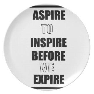 ASSIETTE ASPIREZ POUR INSPIRER AVANT QUE NOUS EXPIRIONS